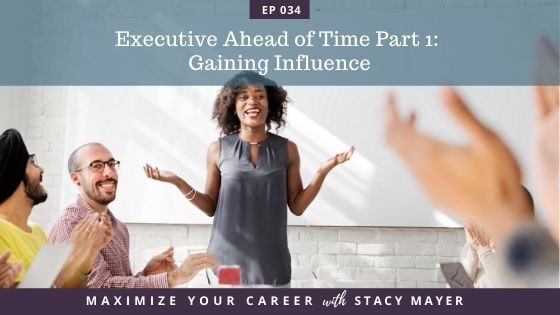 Blog Image - Executive Ahead of Time Part 1 - Gaining Influence