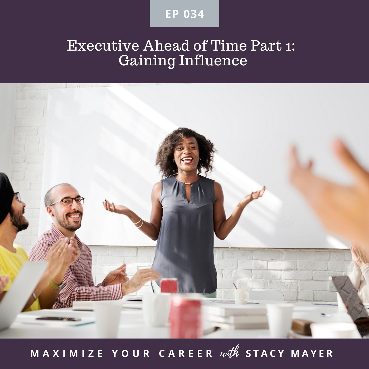 Episode Image - Executive Ahead of Time Part 1 - Gaining Influence
